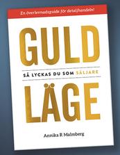 GULDLÄGE – Så lyckas du som säljare
